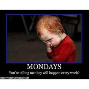 Child saying that Mondays happen every week
