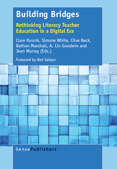 Building Bridges: Rethinking Literacy Teacher Education in a Digital Era